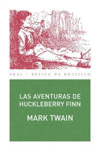 Las Aventuras de Huckelberry Finn, Mark Twain
