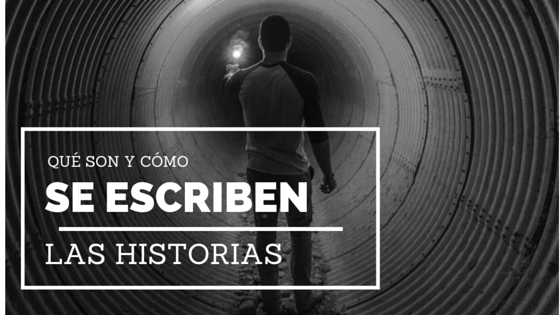 qué son y cómo se escriben las historias